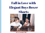 Fall in Love with Elegant Boys Boxer Shorts