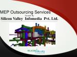 MEP Outsourcing Services - SiliconInfo