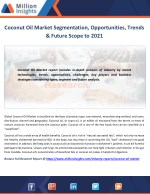 Coconut Oil Market to 2021 Competitive and SWOT Analysis Forecast to 2021