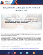Collagen Market to 2021 Study of Keyplayers, Applications and Types