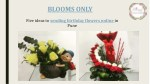Birthday Flowers Delivery Online in Pune – Blooms Only