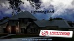 Lightning Rods And A Lightning Protection Solution