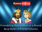 Friendship Day Ushers in a Brand New Refer a Friend Scheme