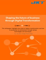 Digital Transformation of Your Business Systems at JK Technosoft
