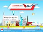 Best Vacation Packages on Airline Ticket Center