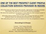 One of the Best Prospect Client Profile Collection Services Provider in Indore