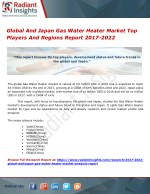 Global And Japan Gas Water Heater Market Top Players And Regions Report 2017-2022