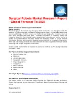 Surgical Robots Market Research Report - Global Forecast To 2023