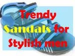 Sandals By VKC, Paragon and Action shoes in best rates