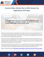 Coconut Water Market Share, Growth, Outlook to 2021