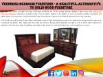 Veenered Bedroom Furniture - A Beautiful Alternative to Solid Wood Furniture