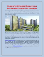 Vaikunth Officers Enclave an Affordable Choice of Housing