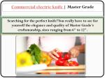 Commercial electric knife | Master Grade