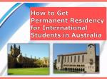 How to Get Permanent Residency for International Students in Australia?