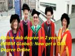 Now get a DBA Degree Online (MIBM GLOBAL)