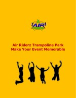 Make Your Event Memorable At Air Riderz Trampoline Park