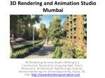 3D Rendering and Animation Studio Mumbai