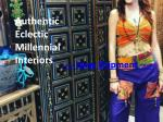 Authentic Eclectic Millennial Interiors