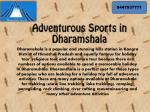Best Adventure Activities To Do in Dharamshala
