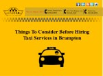 Things To Consider Before Hiring Taxi Service in Brampton