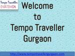 Book Online 9,12,15,17,20 Seater Tempo Traveller in Gurgaon