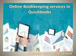 Online Bookkeeping services in Quickbooks | Advance Accounting Service