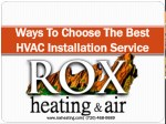 Ways To Choose The Best HVAC Installation Service