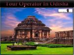 Tour Operator In Odisha