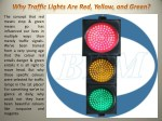 Why Traffic Lights Are Red, Yellow, and Green?