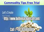 Profitable Best Jackpot Intraday Tips - Commodity Tips Free Trial