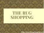 Top Oriental Rug Cleaning Service Provider | The Rug Shopping in New Jersey