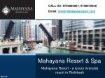 Luxury Hotels, Resorts and Spa with the best Accommodation - Mahayana Resort