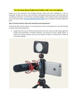 You Can Now Shoot Professional Videos with Your Smartphone
