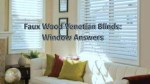 Faux Wood Venetian Blinds: Window Answers