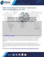 Digital Camera Market Research Report - Global Industry Analtsis, Growth and Forecast to 2025
