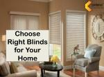 Choose Right Blinds for Your Home | Conterior