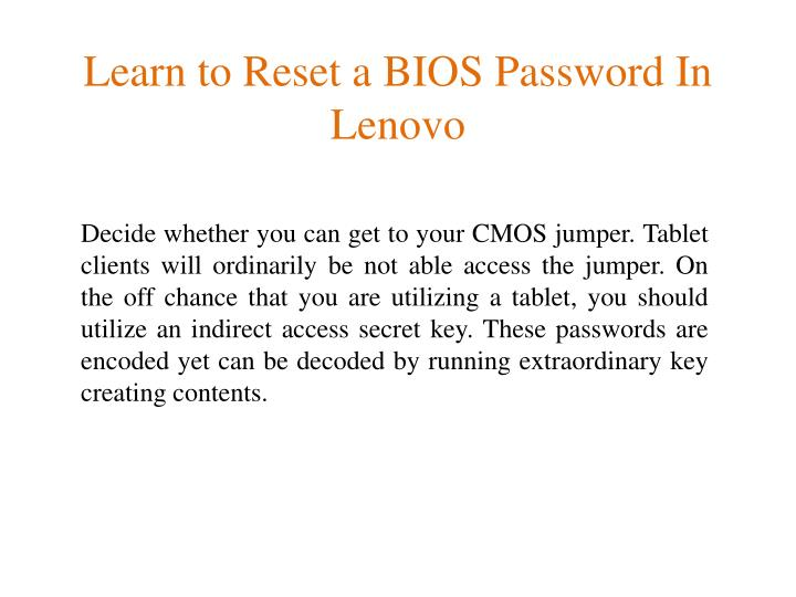 PPT - Learn to Reset a BIOS Password In Lenovo PowerPoint