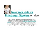 Ver el partido New York Jets vs Pittsburgh Steelers en vivo
