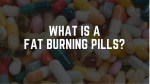 5 BEST FAT BURNERS & MOST EFFECTIVE FAT BURNING PILLS IN THE MARKET