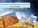 The most beautiful places you must see in Egypt