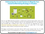 Embossing the Crucial Factors to Magnify Your Industrial Marketing Strategy in Houston