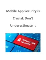 Mobile App Security is Crucial Don't Underestimate It