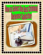 How to Select the Best Criminal Defense Solicitor