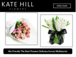 We Provide The Best Flowers Delivery Across Melbourne