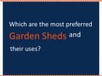 What are the most preferred Garden Sheds and their uses