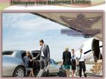 Helicopter Hire Battersea London