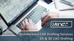 Architectural CAD Drafting Services | 2D & 3D CAD Drafting