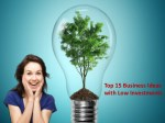 Top 15 Exciting Business Ideas with Low Investments