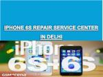 iphone 6s repair in delhi