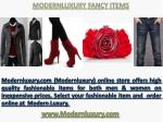 Modernluxury Best Offers on Fashion Items 353 3rd Avenue #280, NY
